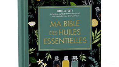 Photo of 30 Meilleur test Ma Bible Des Huiles Essentielles Danièle Festy en 2021: après avoir recherché des options
